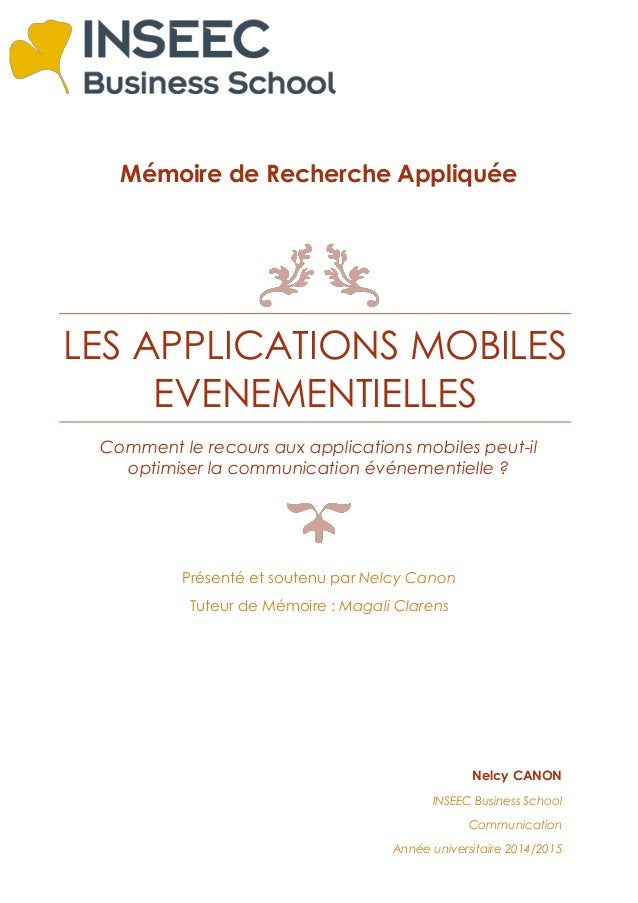 Mémoire de Recherche Appliquée LES APPLICATIONS MOBILES EVENEMENTIELLES Comment le recours aux applications mobiles peut-i...