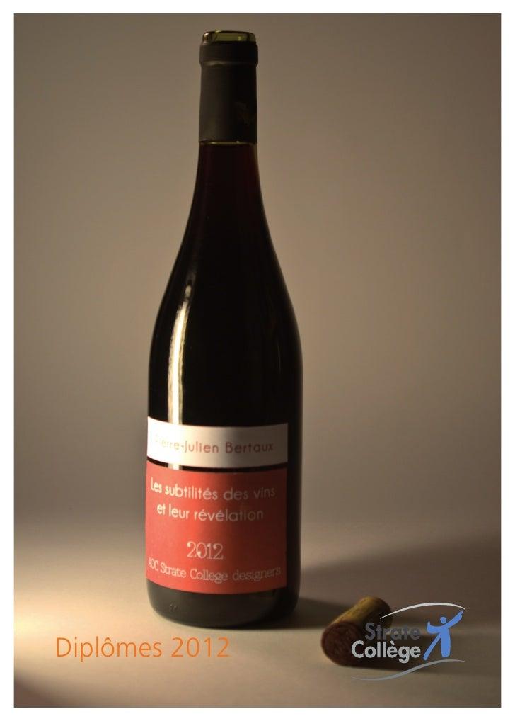 Comment révéler toutes les subtilités des vins ?  Pierre-Julien Bertaux