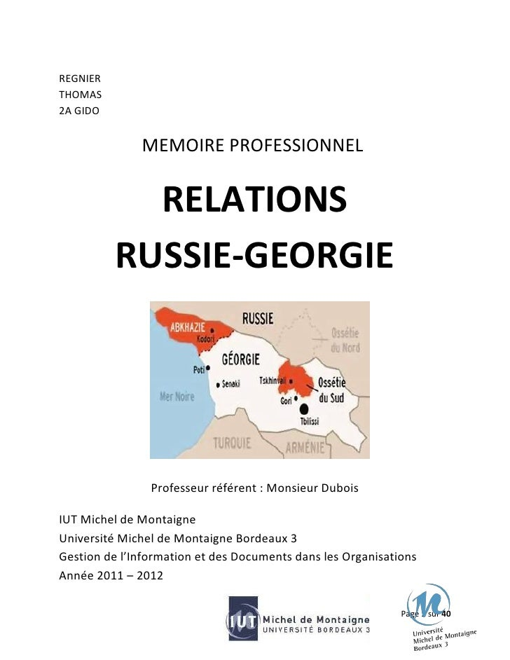 REGNIERTHOMAS2A GIDO              MEMOIRE PROFESSIONNEL            RELATIONS          RUSSIE-GEORGIE                Profes...