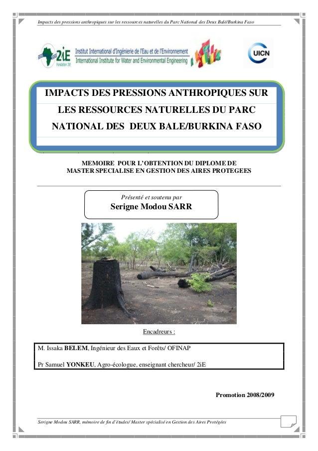 Impacts des pressions anthropiques sur les ressources naturelles du Parc National des Deux Balé/Burkina Faso   IMPACTS DES...