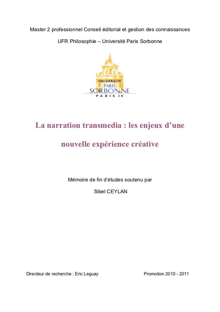 La narration transmedia : les enjeux d'une nouvelle expérience créative. Sibel Ceylan