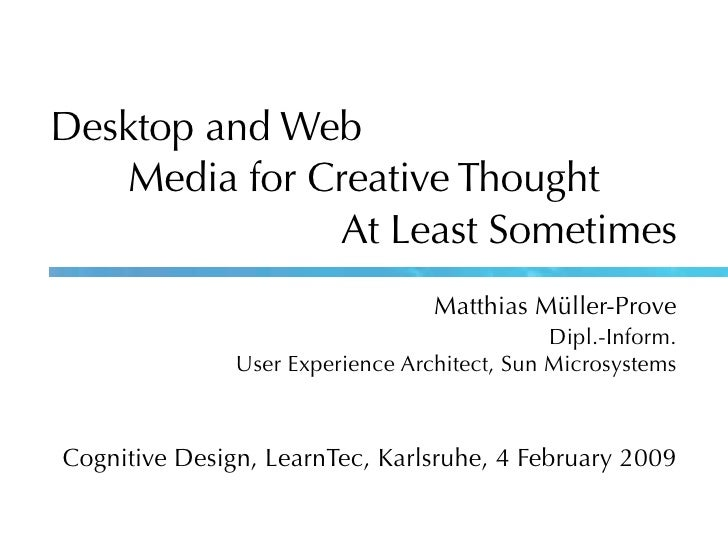 Desktop and Web – Media for Creative Thought – At Least Sometimes