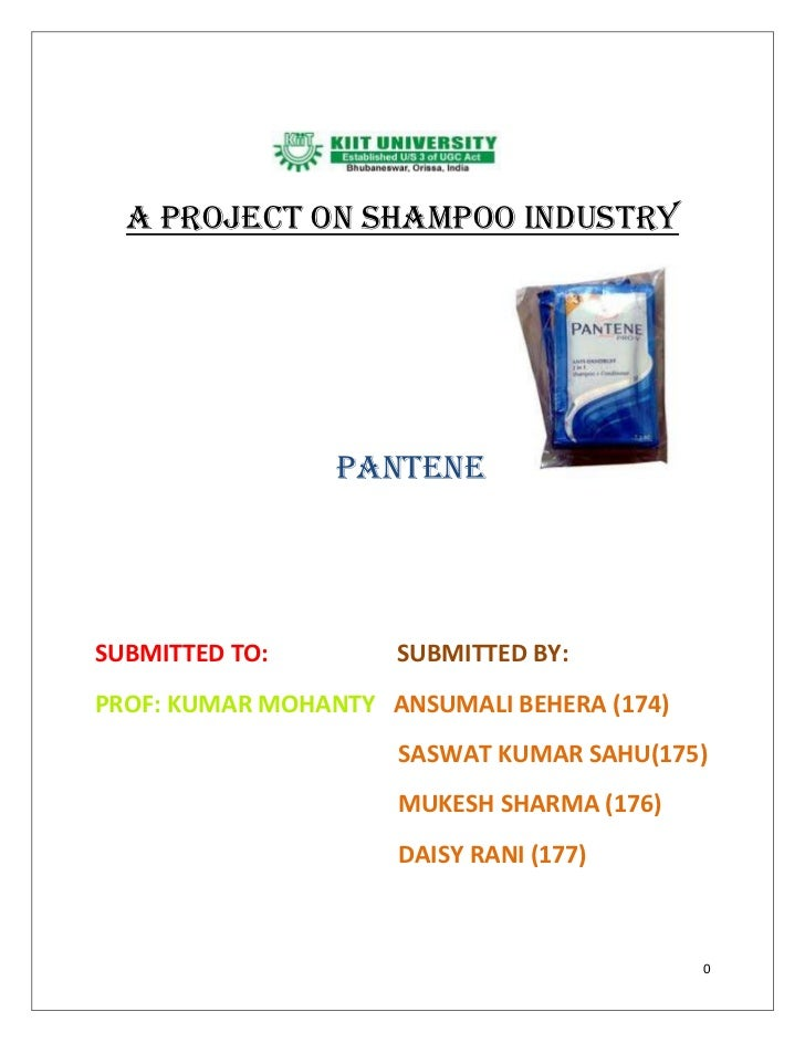 a project on SHAMPOO INDUSTRY                 PANTENESUBMITTED TO:        SUBMITTED BY:PROF: KUMAR MOHANTY ANSUMALI BEHERA...