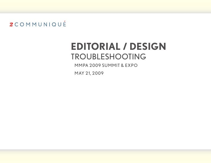 editorial / design troubleshooting 	 mmPA	2009	summit	&	exPo 	 mAy	21,	2009