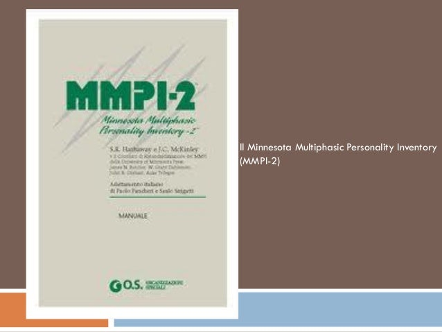 Il Minnesota Multiphasic Personality Inventory (MMPI-2)