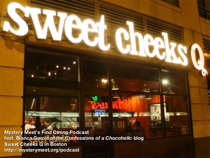 Mystery Meet's Find Dining Podcastfeat. Bianca Garcia of the Confessions of a Chocoholic blogSweet Cheeks Q in Bostonhttp:...