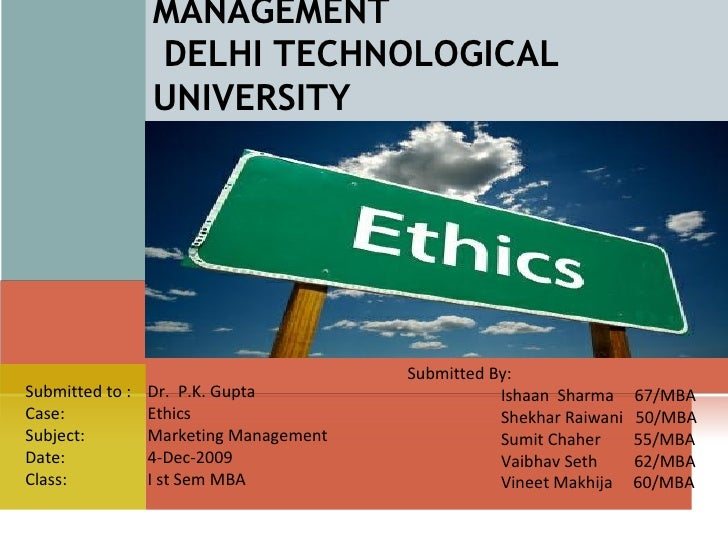 DELHI SCHOOL OF MANAGEMENT  DELHI TECHNOLOGICAL UNIVERSITY Submitted By:    Ishaan  Sharma  67/MBA   Shekhar Raiwani  50/M...