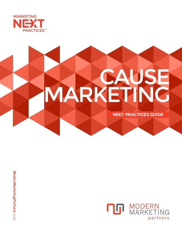 ModernMarketingPartners.com CAUSE MARKETING PRACTICES GUIDE