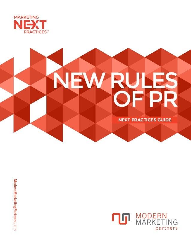 ModernMarketingPartners.com NEWRULES OF PR PRACTICES GUIDE
