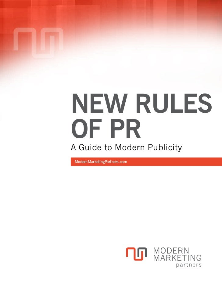 New Rules of PR: A Guide to Modern Publicity