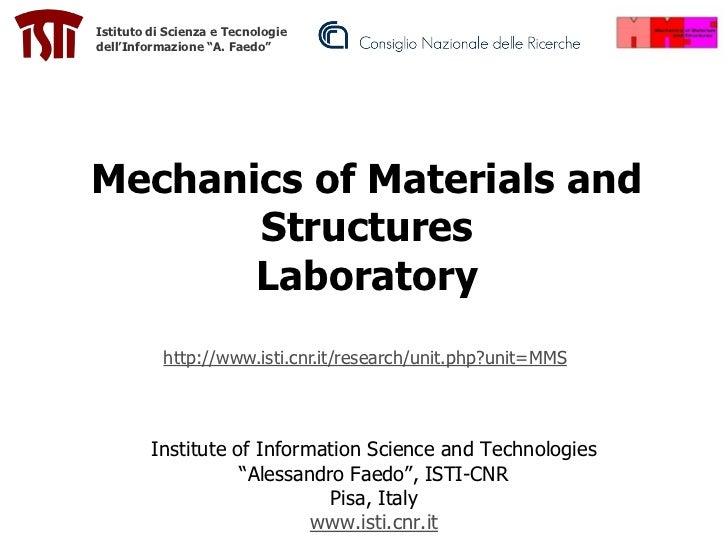"Istituto di Scienza e Tecnologiedell'Informazione ""A. Faedo""Mechanics of Materials and       Structures       Laboratory  ..."