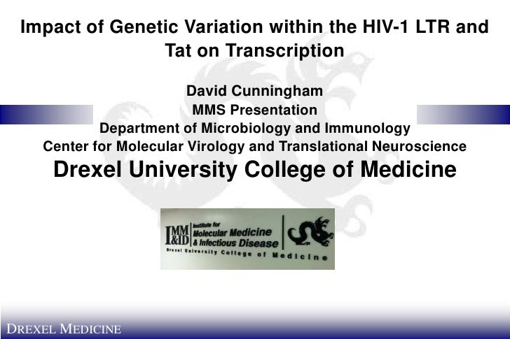 Impact of Genetic Variation within the HIV-1 LTR and                Tat on Transcription                         David Cun...
