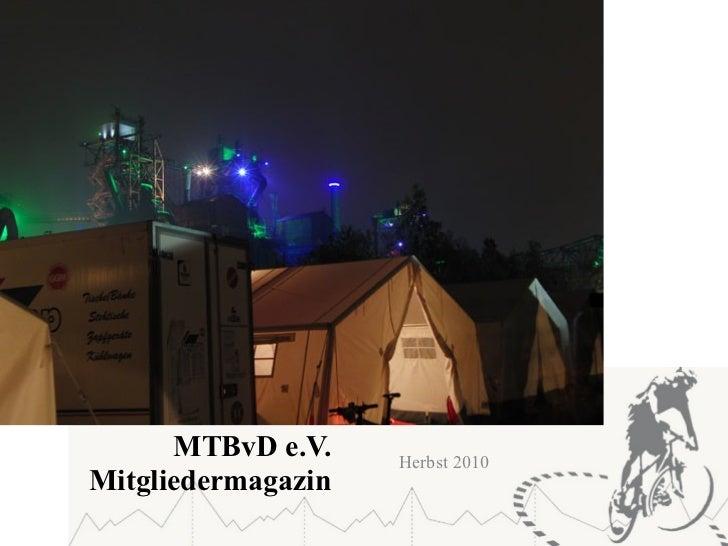 MTBvD e.V.    Herbst 2010Mitgliedermagazin