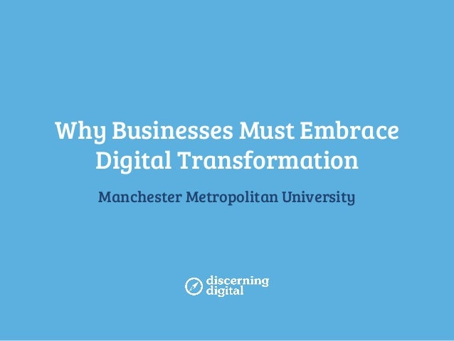 Why Businesses Must Embrace Digital Transformation
