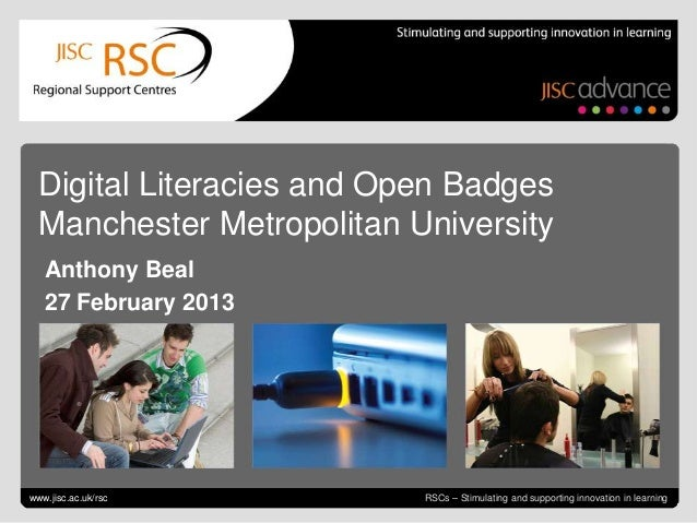 Digital Literacies and Open Badges  Manchester Metropolitan University   Anthony Beal   27 February 2013     Tweeting for ...