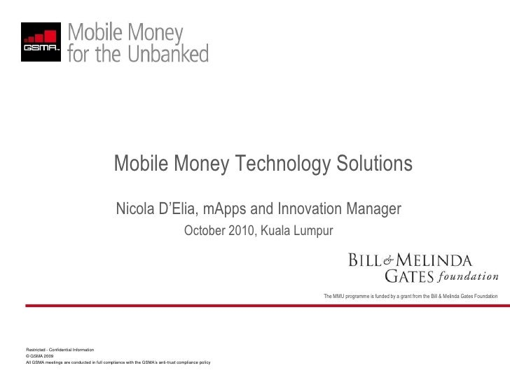 Mobile Money Technology Solutions<br />Nicola D'Elia, mApps and Innovation Manager<br />October 2010, Kuala Lumpur<br />