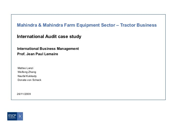 Mahindra & Mahindra Farm Equipment Sector – Tractor BusinessInternational Audit case studyInternational Business Managemen...