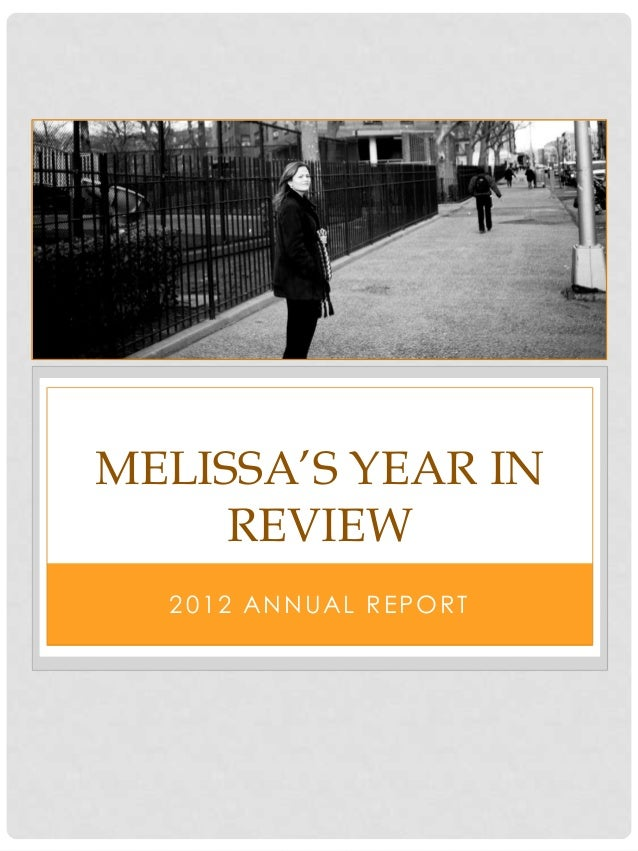MELISSA'S YEAR IN     REVIEW  2012 ANNUAL REPORT