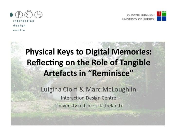 Physical Keys to Digital Memories - Ciolfi