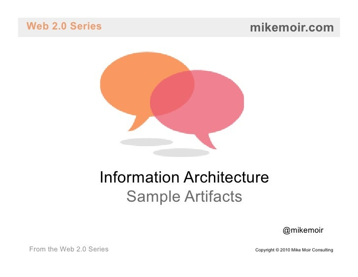 Web 2.0 Series                           mikemoir.com                         Information Architecture                    ...