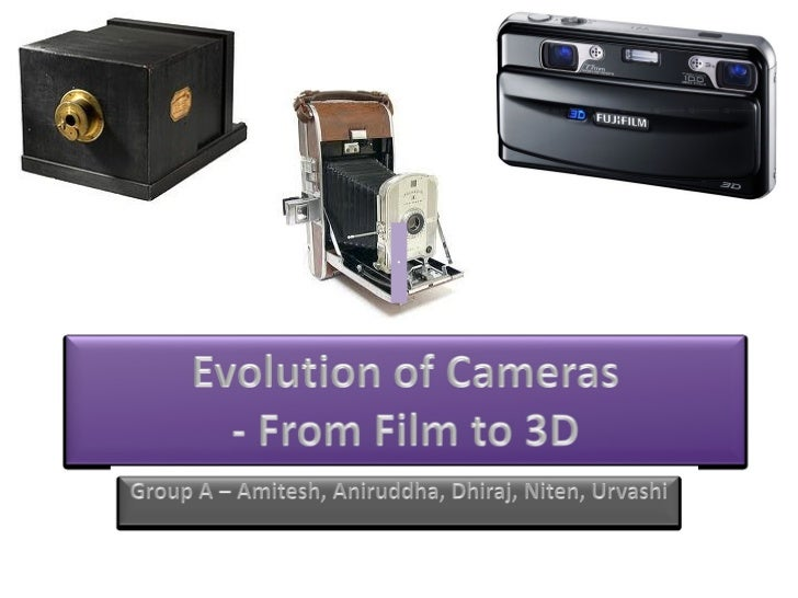3D Cameras - Evolution (Films to 3D) and Road Ahead