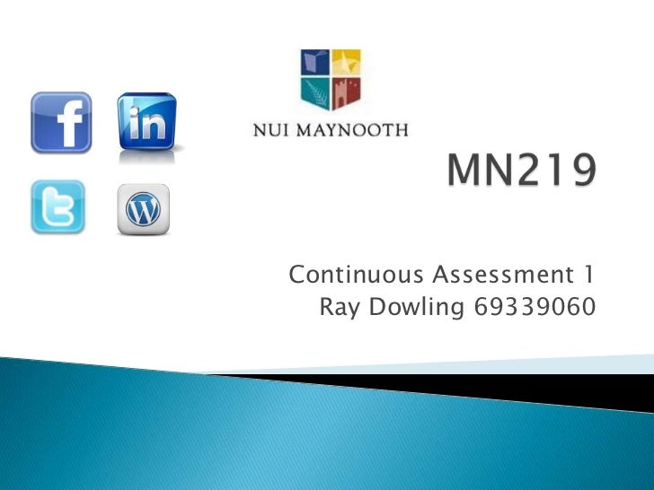 Continuous Assessment 1  Ray Dowling 69339060