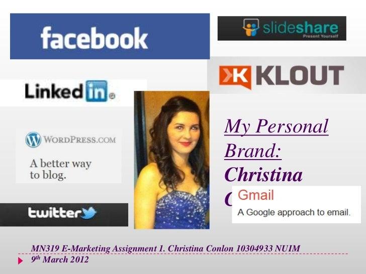 My Personal                                            Brand:                                            Christina        ...