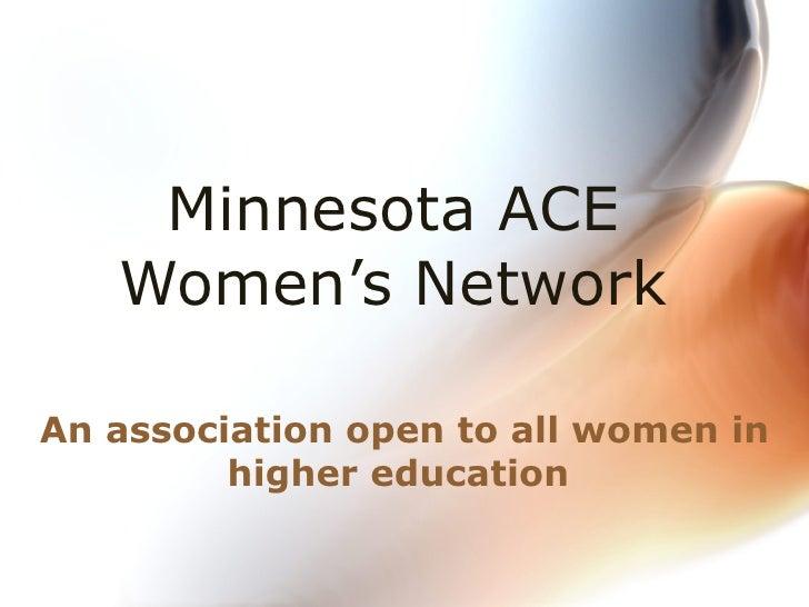 Minnesota ACE  Women's Network  An association open to all women in higher education