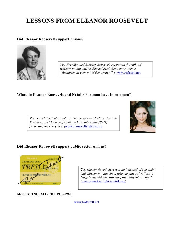 LESSONS FROM ELEANOR ROOSEVELTDid Eleanor Roosevelt support unions?                           Yes, Franklin and Eleanor Ro...