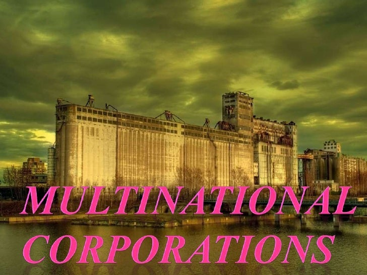 MULTINATIONAL<br />CORPORATIONS<br />