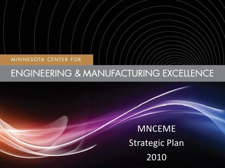 MNCEME Strategic Plan     2010