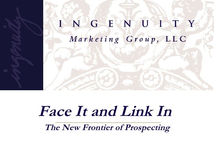 Face It and Link In  The New Frontier of Prospecting