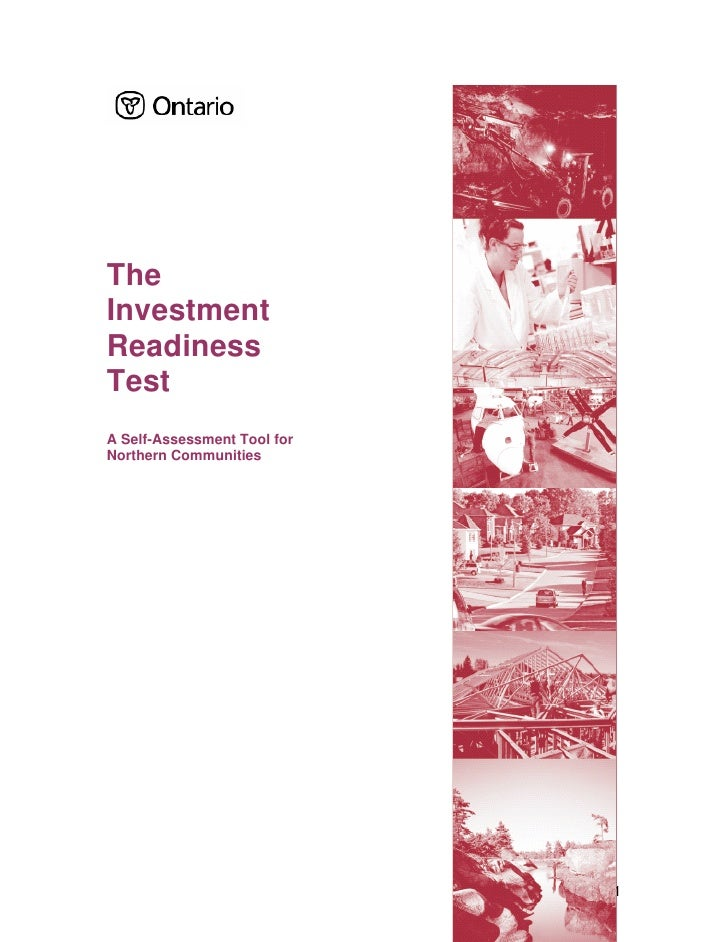 TheInvestmentReadinessTestA Self-Assessment Tool forNorthern Communities                             1