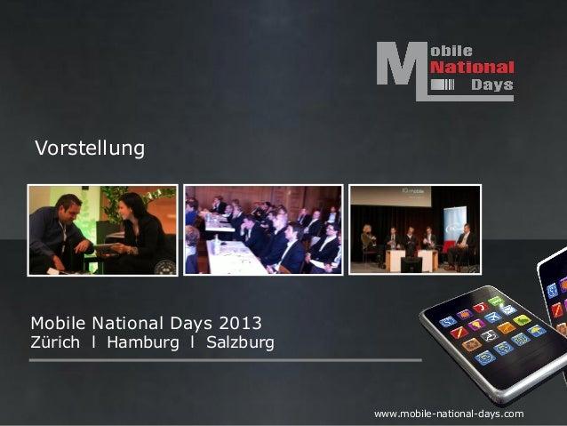 VorstellungMobile National Days 2013Zürich l Hamburg l Salzburg                              www.mobile-national-days.com