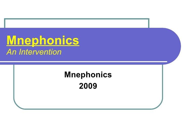 Mnephonics An Intervention Mnephonics 2009