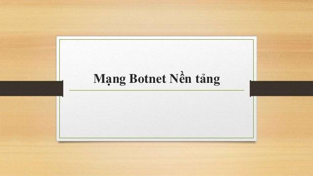 Mạng Botnet Nền tảng