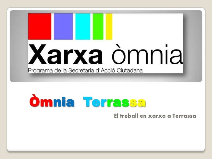 ÒmniaTerrassa<br />El treball en xarxa a Terrassa<br />