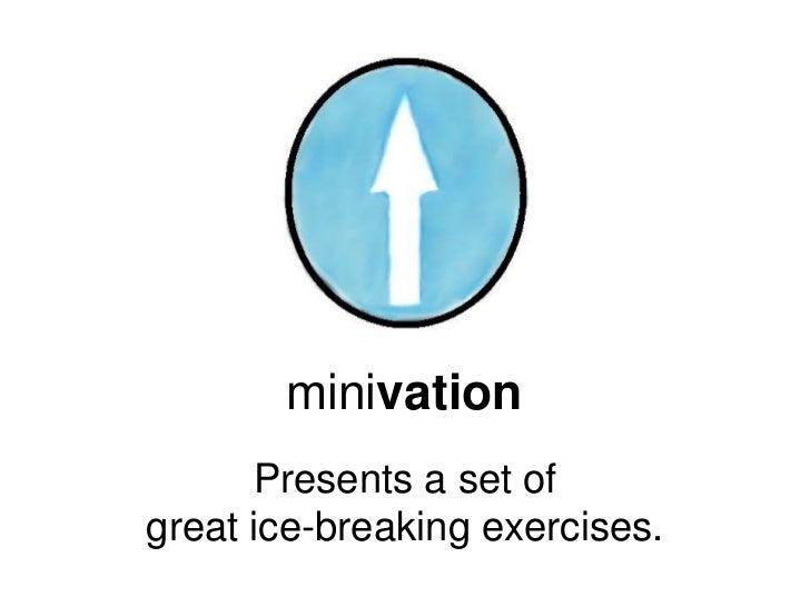 Ice-breaker Exercises