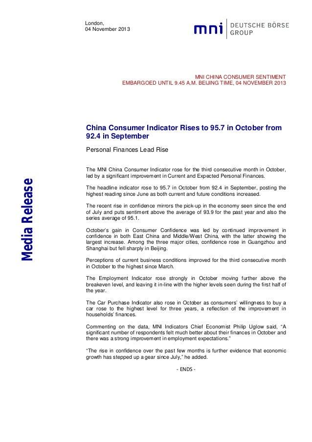 London, 04 November 2013  MNI CHINA CONSUMER SENTIMENT EMBARGOED UNTIL 9.45 A.M. BEIJING TIME, 04 NOVEMBER 2013  China Con...