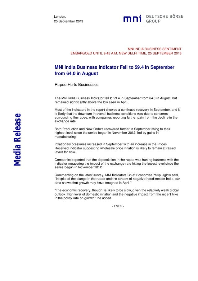 London, 25 September 2013 MNI INDIA BUSINESS SENTIMENT EMBARGOED UNTIL 9.45 A.M. NEW DELHI TIME, 25 SEPTEMBER 2013 MNI Ind...