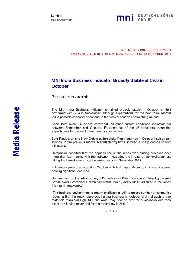 London, 24 October 2013  MNI INDIA BUSINESS SENTIMENT EMBARGOED UNTIL 9.45 A.M. NEW DELHI TIME, 24 OCTOBER 2013  MNI India...