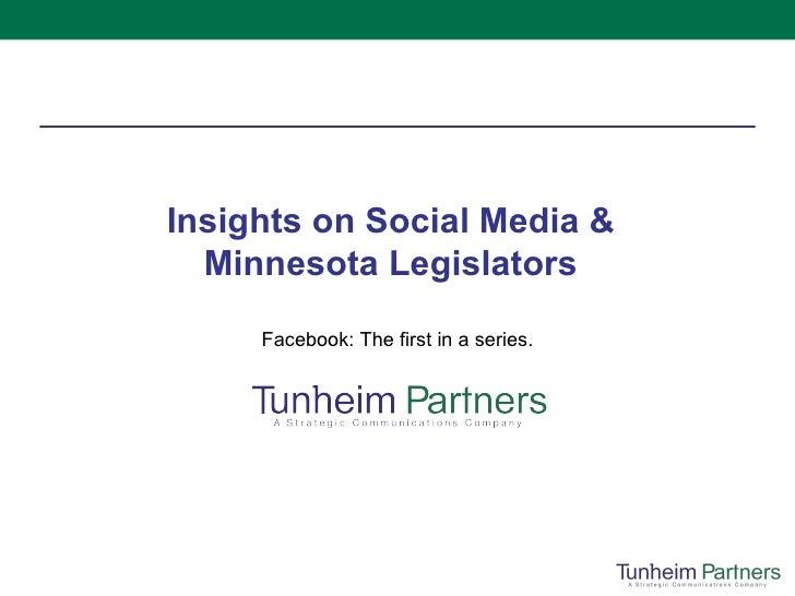 Insights on Social Media & Minnesota Legislators Facebook: The first in a series.