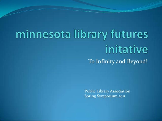 Mn lib futures for pla annws
