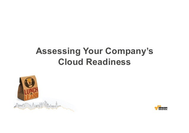 Assessing Your Company's  Cloud Readiness