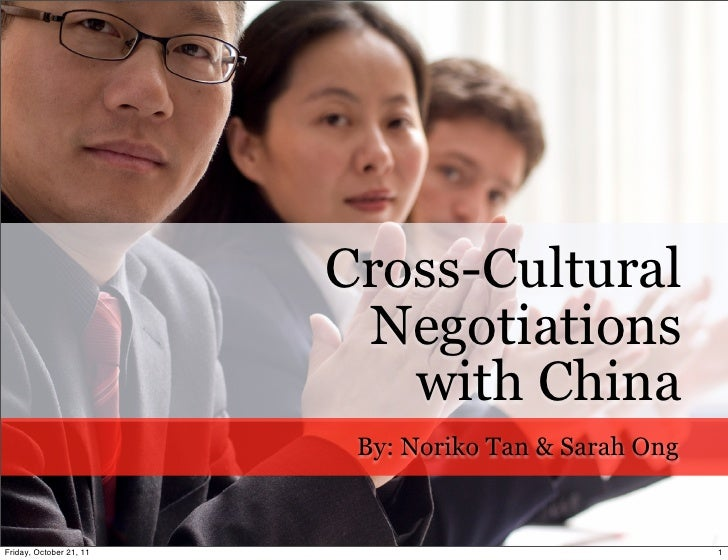 Cross-Cultural                          Negotiations                            with China                          By: No...