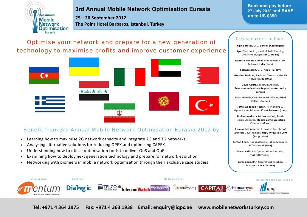 Book and pay before                               3rd Annual Mobile Network Optimisation Eurasia                          ...