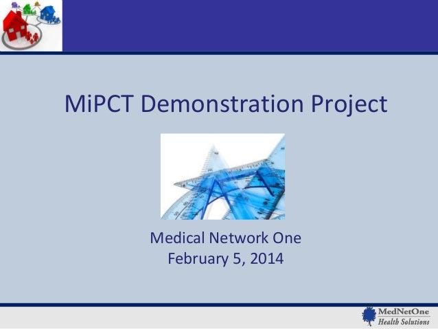 MiPCT Webinar 2/5/2014