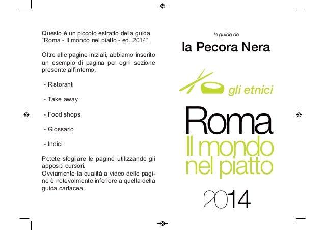 """Questo è un piccolo estratto della guida """"Roma - Il mondo nel piatto - ed. 2014"""". Oltre alle pagine iniziali, abbiamo inse..."""