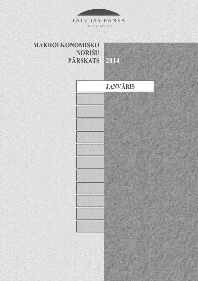 """""""Makroekonomisko Norišu Pārskats"""" 2014. gada janvāris"""