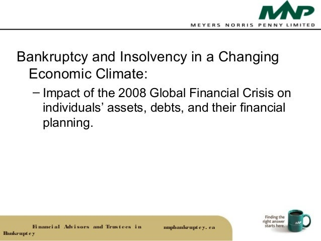 Bankruptcy and Insolvency in a Changing      Economic Climate:           – Impact of the 2008 Global Financial Crisis on  ...